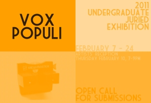 Vox Populi: 2011 Undergraduate Juried Exhibition